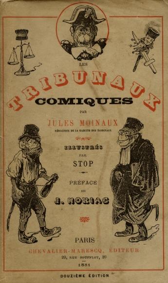 J Moinaux  Monographie de la police correctionnelle (1881) ~ La Faim Fait Sortir Le Loup Du Bois