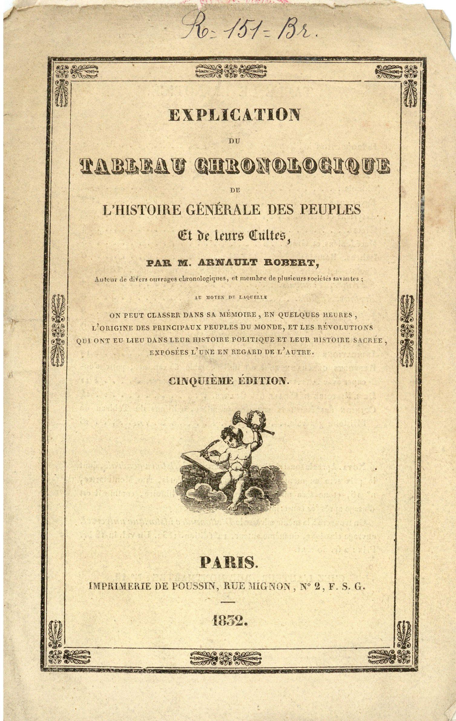 A Robert Explication Du Tableau Chronologique De L Histoire Generale Des Peuples Et De Leurs Cultes 1832